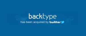 Social analytical startup BackType acquired by twitter