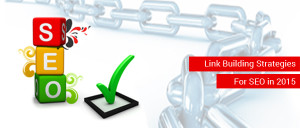 Link Building Strategies For SEO in 2015
